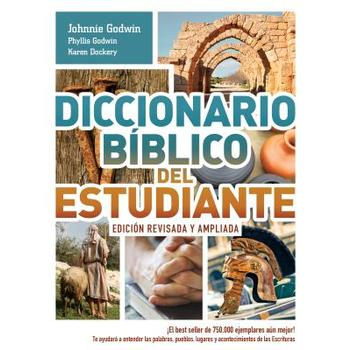 Diccionario Biblico Del Estudiante/Student Bible Dictionary Updated