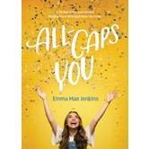 All-Caps YOU, by Emma Mae Jenkins, Hardcover