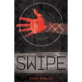 Swipe, The Swipe Series, Book 1, by Evan Angler, Paperback