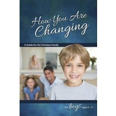 Learning about Sex: How You Are Changing: For Boys Ages 10-12, by Jane Graver and Len Ebert