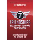 Seven Friendships Every Man Needs, by Justin Erickson, Paperback