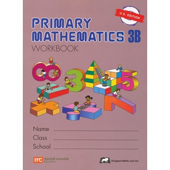 Singapore Math, Primary Math Workbook 3B, U.S. Edition, Paperback, 152 Pages, Grades 3-4