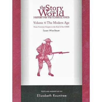 The Story of the World Volume 4: The Modern Age Tests