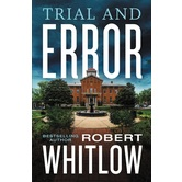 Trial And Error, by Robert Whitlow, Paperback