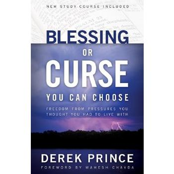 Blessing or Curse: You Can Choose