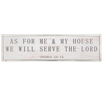 Joshua 24:15, As For Me and My House Wall Plaque, White, 45 x 12 x 1 inches