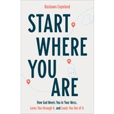 Start Where You Are, by Rashawn Copeland, Paperback