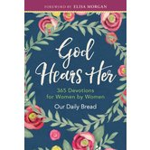 God Hears Her: 365 Devotions for Women by Women, by Various Authors, Hardcover