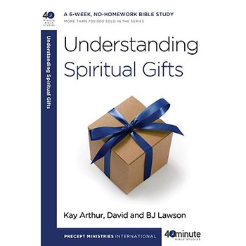 40-Minute Bible Study Series: Understanding Spiritual Gifts