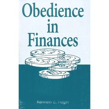Obedience in Finances, by Kenneth E. Hagin
