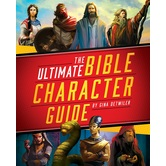 The Ultimate Bible Character Guide, by Holman Bible Publishers, Hardcover