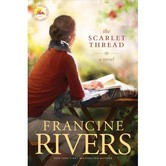 The Scarlet Thread, by Francine Rivers