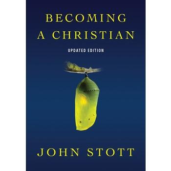 Becoming A Christian, by John Stott, Mini Book
