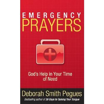 Emergency Prayers: God's Help in Your Time of Need