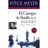El Campo de Batalla de la Mente: Ganar la Batalla en su Mente, by Joyce Meyer, Paperback