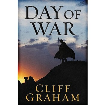 Day of War, Lion of War Series, Book 1, by Cliff Graham