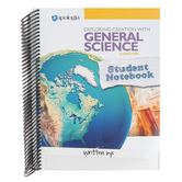 Apologia, Exploring Creation with General Science Student Notebook, 3rd Edition, Spiral, Grades 7