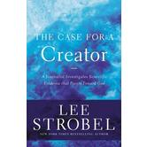 The Case for a Creator, by Lee Strobel