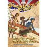 Captured on the High Seas, Adventures In Odyssey: Imagination Station, Book 14, by Marianne Hering