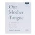 Our Mother Tongue: A Guide To English Grammar Answer Key, 2nd Edition, Paperback, Grades 6-9