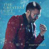 The Greatest Gift: A Christmas Collection, by Danny Gokey, CD
