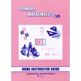 Primary Mathematics Home Instructor's Guide Level 3B for Singapore Math U.S. and 3rd Ed, Grades 3-4