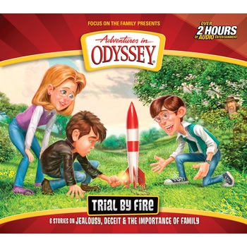 Adventures in Odyssey, Trial by Fire, Episode 66, by Focus on the Family, Audiobook