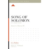 Song of Solomon: A 12-Week Study, Knowing the Bible Series, by Jay Harvey, Paperback