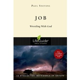 Job: Wrestling With God, LifeGuide Series, by Paul Stevens, Paperback