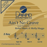 Ain't No Grave, Accompaniment Track, As Made Popular by Bethel Music & Molly Skaggs, CD