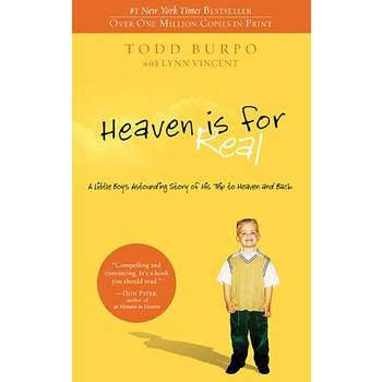 Heaven Is for Real, by Todd Burpo and Lynn Vincent