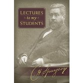 Lectures to My Students, by C. H. Spurgeon