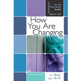 How You Are Changing: For Boys Ages 10-12 and Parents, by Jane Graver and Len Ebert