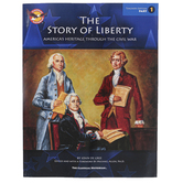 The Story of Liberty America's Heritage Through the Civil War Part 1 Teacher Edition, Grades 6-9