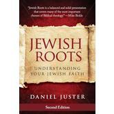 Jewish Roots: Understanding Your Jewish Faith