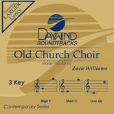 Old Church Choir, Accompaniment Track, As Made Popular by Zach Williams, CD