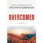 Overcomer: Finding New Strength In Claiming Gods Promises, by David Jeremiah, Audiobook
