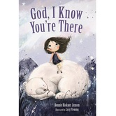God, I Know Youre There, by Bonnie Rickner Jensen & Lucy Fleming, Board Book