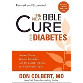 The New Bible Cure for Diabetes, by Don Colbert
