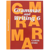 Saxon Grammar and Writing Student Textbook, Grade 6, 107 Lessons, Curtis Hake, 601 Pages