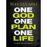 One God, One Plan, One Life: A 365 Devotional, by Max Lucado