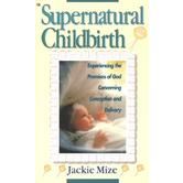 Supernatural Childbirth