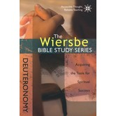 The Wiersbe Bible Study Series: Deuteronomy, by Warren W. Wiersbe