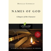 Lifeguide Bible Studies Series: Names of God: Glimpses of His Character