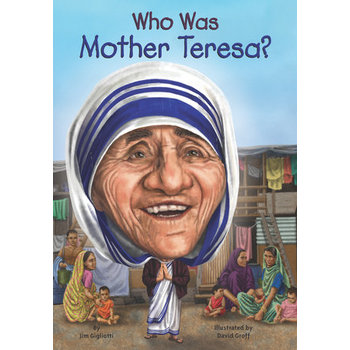 Who Was Mother Teresa by Jim Gigliotti and Nancy Harrison, Paperback