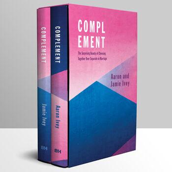 Pre-buy, Complement, by Aaron Ivey & Jamie Ivey, Hardcover