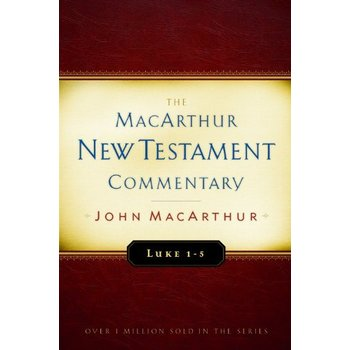 Luke 1-5, The MacArthur New Testament Commentary, by John MacArthur, Hardcover