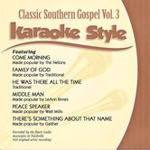 Classic Southern Gospel Volume 3, Karaoke Style, As Made Popular by Various Artists, CD+G