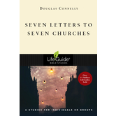 Seven Letters to Seven Churches, Lifeguide Bible Studies, by Douglas Connelly, Paperback