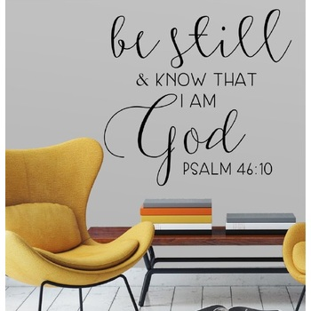 Psalm 46:10, Be Still and Know Vinyl Wall Decal, Black, 20 1/2 x 22 inches